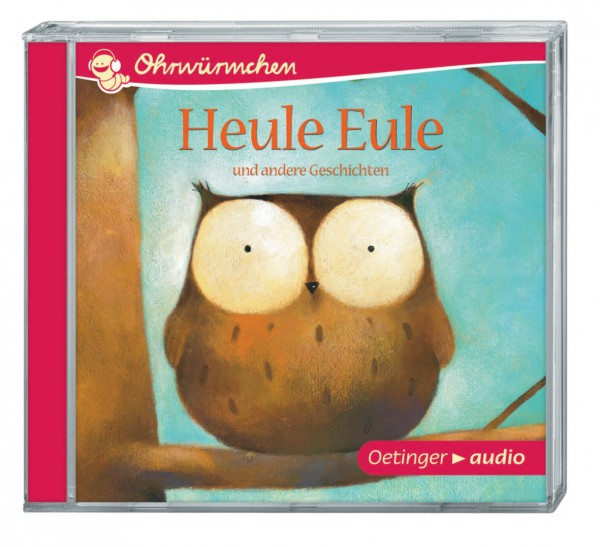 Ohrwürmchen - Heule Eule CD von Oetinger