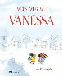 Mein Weg mit Vanessa - Kerascoet von Aladin