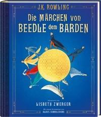 Die Märchen von Beedle dem Barden - J.K. Rowling - Carlsen